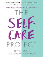 Cover for The Self-Care Project  by Jayne Hardy