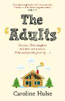 Cover for The Adults  by Caroline Hulse