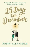 Cover for 25 Days in December  by Poppy Alexander