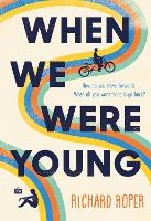 Cover for When We Were Young by Richard Roper