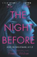 Cover for The Night Before  by Wendy Walker