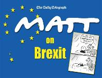 Cover for Matt on Brexit by Matt Pritchett