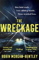 Cover for The Wreckage  by Robin Morgan-Bentley