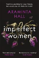 Cover for Imperfect Women  by Araminta Hall