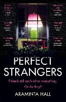 Cover for Perfect Strangers  by Araminta Hall