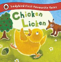 Cover for Chicken Licken: Ladybird First Favourite Tales by Mandy Ross