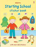 Cover for Starting School Sticker Book by Felicity Brooks, Felicity Brooks