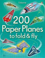 Cover for 200 Paper Planes to fold & fly by Sam Baer