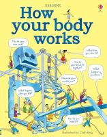 Cover for How Your Body Works by Judy Hindley