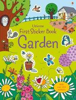 Cover for First Sticker Book Garden by Lucy Bowman