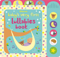Cover for Baby's Very First Lullabies Book by Stella Baggott