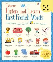 Cover for Listen and Learn First Words in French by Sam Taplin, Mairi Mackinnon