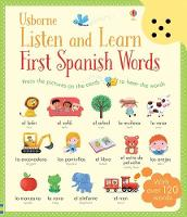 Cover for Listen and Learn First Words in Spanish by Sam Taplin, Mairi Mackinnon