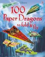Cover for 100 Paper Dragons to fold and fly by Sam Baer