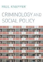 Cover for Criminology and Social Policy by Paul Knepper