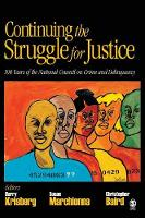 Cover for Continuing the Struggle for Justice  by Barry A. Krisberg