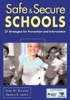 Cover for Safe & Secure Schools  by Judy M. Brunner, Dennis K. Lewis