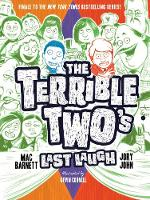 Cover for The Terrible Two's Last Laugh by Mac Barnett, Jory John