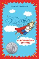 Cover for El Deafo: The Superpowered Edition by Cece Bell