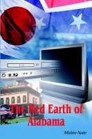 Cover for The Red Earth of Alabama by Michiro Naito
