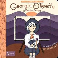 Cover for Little Naturalists Georgia O'Keeffe by Kate Coombs, Seth Lucas