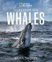 Cover for Secrets of the Whales by Brian Skerry