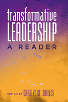 Cover for Transformative Leadership  by Carolyn M. Shields