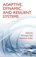Cover for Adaptive, Dynamic, and Resilient Systems by Niranjan Suri