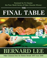 Cover for The Final Table Volume II  by Bernard Lee