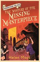 Cover for Adventure Island: The Mystery of the Missing Masterpiece Book 4 by Helen Moss
