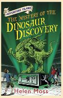 Cover for Adventure Island: The Mystery of the Dinosaur Discovery Book 7 by Helen Moss, Roy Knipe