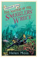Cover for Adventure Island: The Mystery of the Smugglers' Wreck Book 9 by Helen Moss, Roy Knipe