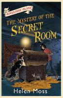 Cover for Adventure Island: The Mystery of the Secret Room Book 13 by Helen Moss, Roy Knipe