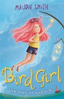 Cover for Bird Girl by Maudie Smith
