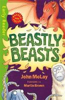 Cover for Early Reader Non Fiction: Beastly Beasts by John McLay