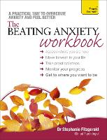 Cover for The Beating Anxiety Workbook: Teach Yourself by Stephanie Fitzgerald