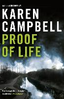 Cover for Proof of Life by Karen Campbell