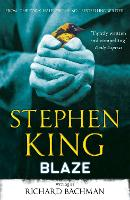Cover for Blaze by Stephen King, Richard Bachman