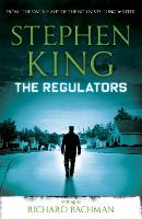 Cover for The Regulators by Stephen King, Richard Bachman
