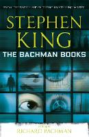 Cover for The Bachman Books by Stephen King, Richard Bachman