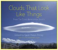 Cover for Clouds That Look Like Things  by Gavin Pretor-Pinney