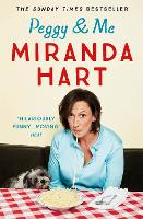 Cover for Peggy and Me by Miranda Hart