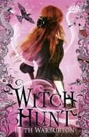 Cover for Witch Finder: Witch Hunt  by Ruth Warburton