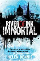 Cover for River of Ink: Immortal Book 4 by Helen Dennis