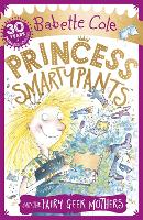 Cover for Princess Smartypants and the Fairy Geek Mothers by Babette Cole
