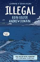 Cover for Illegal A graphic novel telling one boy's epic journey to Europe by Eoin Colfer, Andrew Donkin