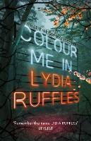 Cover for Colour Me In by Lydia Ruffles