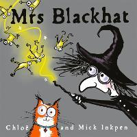 Cover for Mrs Blackhat by Mick Inkpen, Chloe Inkpen