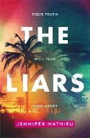 Cover for The Liars by Jennifer Mathieu