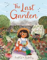Cover for The Last Garden by Rachel Ip